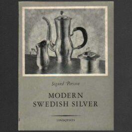 Sigurd Persson: Modern Swedish Silver